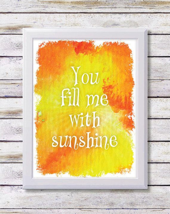 8x10 Art Print PRINTABLE QUOTE You Fill Me by SmudgeCreativeDesign