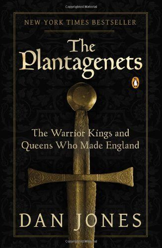 The Plantagenets: The Warrior Kings and Queens Who Made England, http://www.amazon.com/dp/0143124927/ref=cm_sw_r_pi_awdm_cu.Wub0Z0P4FK