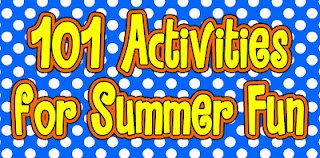 101 Activities for Summer Fun. Have fun without technology and without going broke.