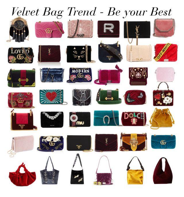 Velvet Bag Trend by gabriela2105 on Polyvore featuring moda, Dolce&Gabbana, Prada, Gucci, Miu Miu, The Row, Yves Saint Laurent, Elie Saab, Off-White and Rochas