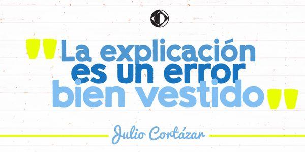 ¿Sos de los que subrayan libros? Si leíste Rayuela, seguramente resaltaste esta frase.
