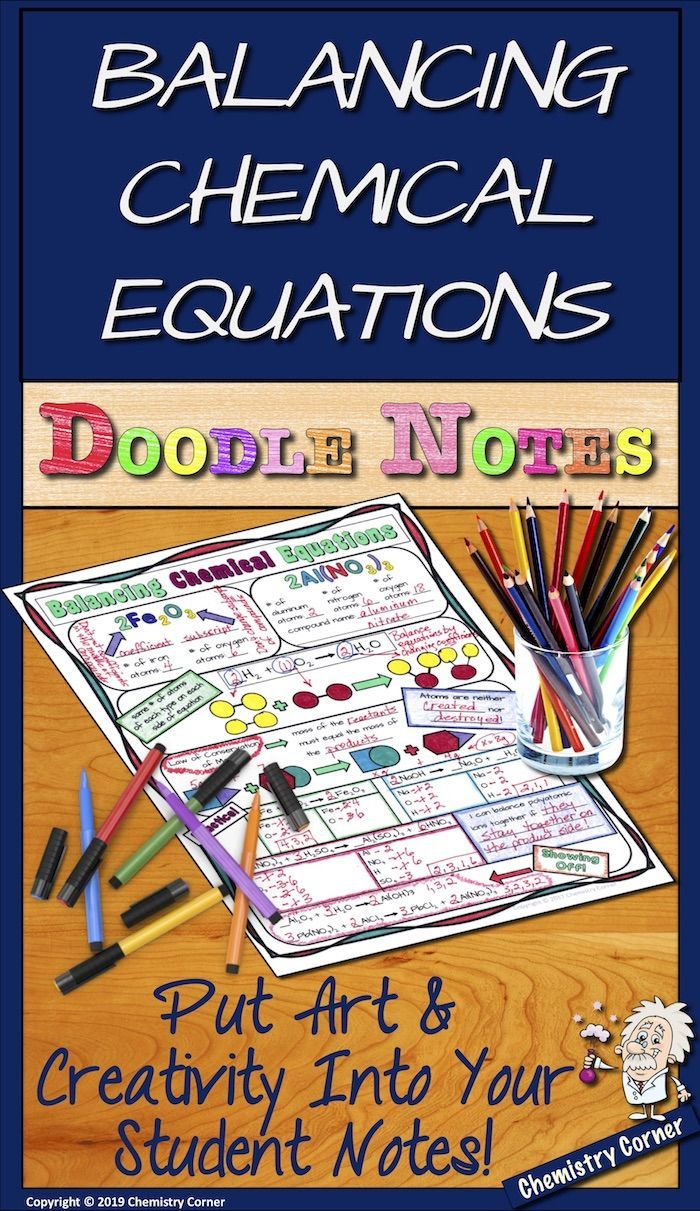 Chemistry Doodle Notes Your Students Will Love To Take Notes On Balancing Chemical Equations Using These Doodle Notes Doodle Notes Chemical Equation Equations [ 1211 x 700 Pixel ]