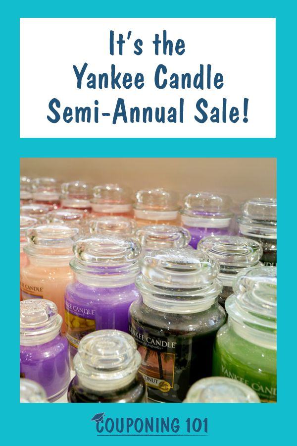 It S The Yankee Candle Semi Annual Sale Semi Annual Sale Candles Couponing 101