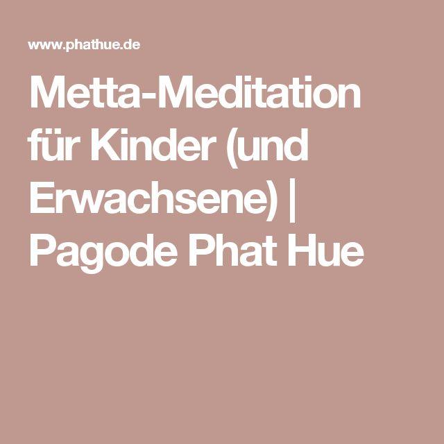 Metta-Meditation für Kinder (und Erwachsene) | Pagode Phat Hue