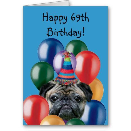 Brilliant Happy 69Th Birthday Pug Dog Greeting Card Zazzle Com Funny Birthday Cards Online Hetedamsfinfo