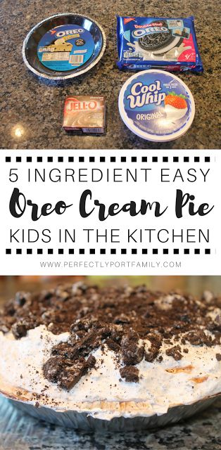 Perfectly Port: Kids in the Kitchen: Oreo Cream Pie...