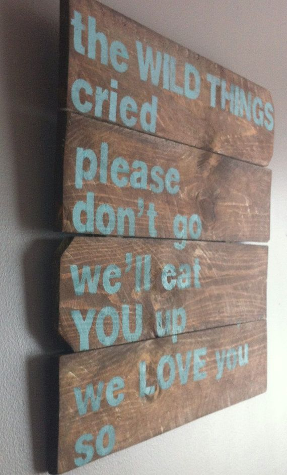 Reclaimed wooden sign. Childrens book Where the wild things are quote  the by emc2squared, $40.50
