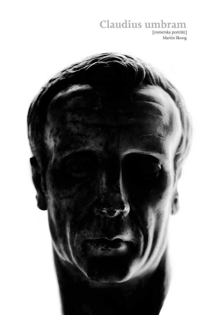 Martin Skoog Claudius Umbram - romerska porträtt