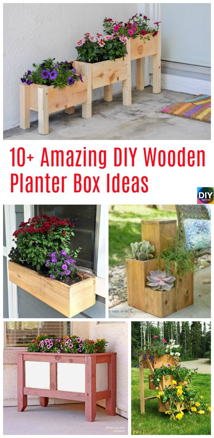 10 Amazing Diy Wooden Planter Box Ideas Diy Pinterest Diy