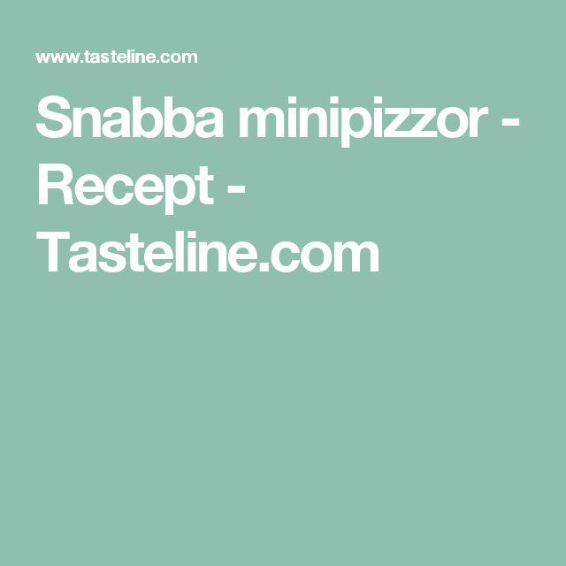 Snabba minipizzor - Recept - Tasteline.com