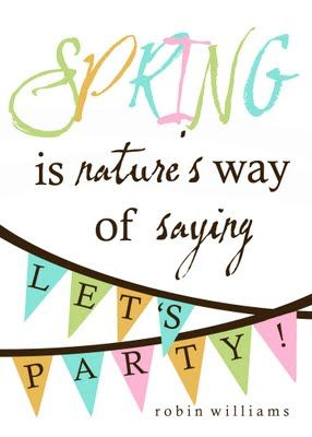 Free spring printable from Landee See, Landee Do: Sayings, Holiday, Spring Time, Nature, Parties, Quote, Free Printable, Springtime, Easter Spring
