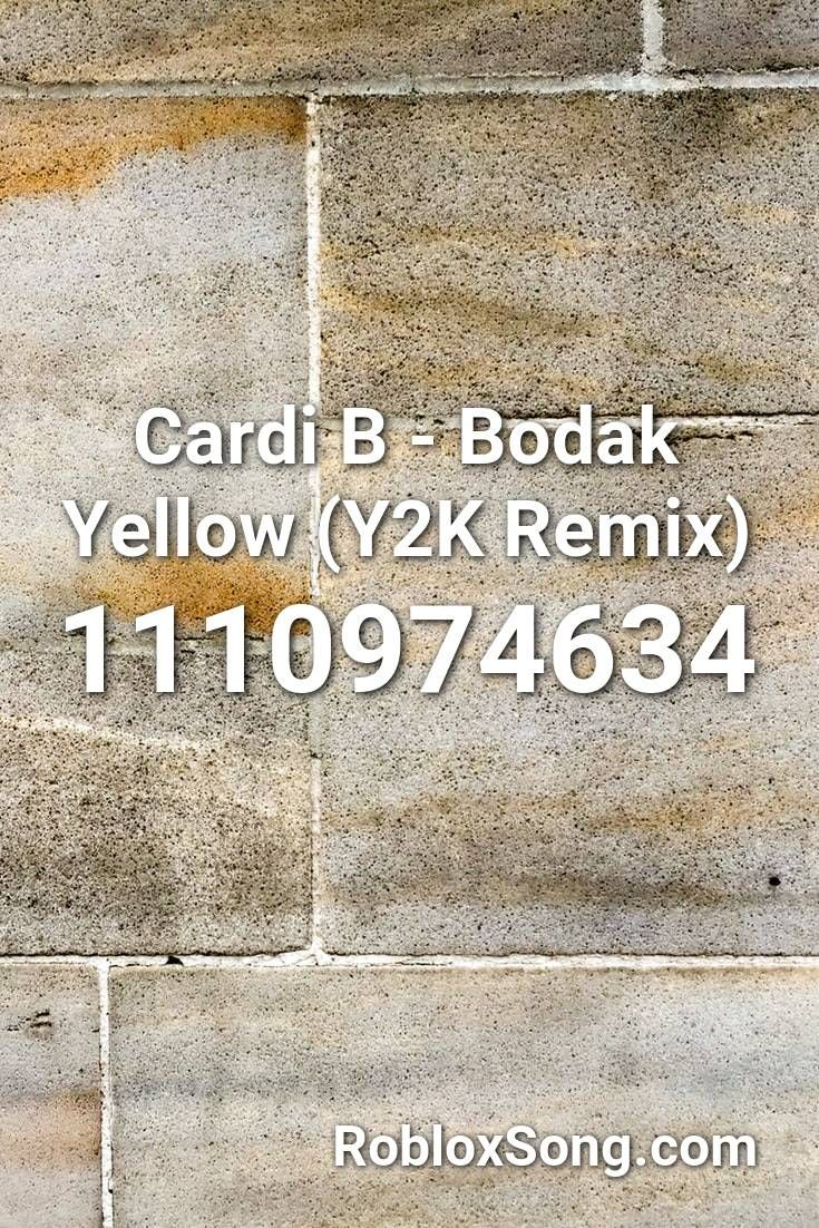Cardi B Bodak Yellow Y2k Remix Roblox Id Roblox Music Codes