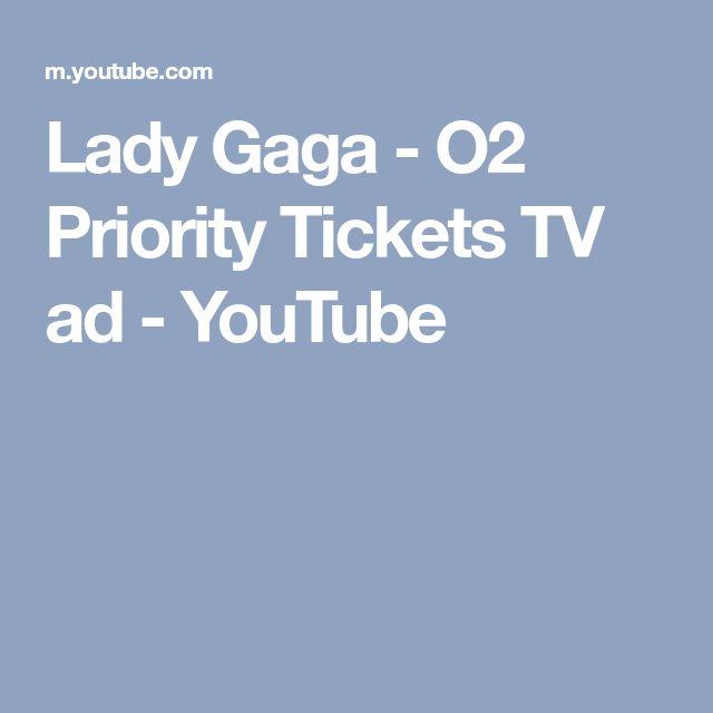 Lady Gaga - O2 Priority Tickets TV ad - YouTube