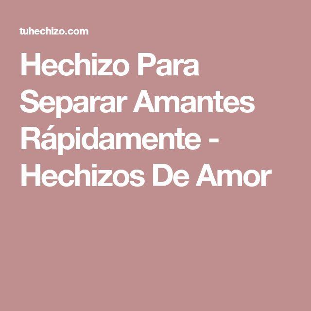 Hechizo Para Separar Amantes Rápidamente - Hechizos De Amor