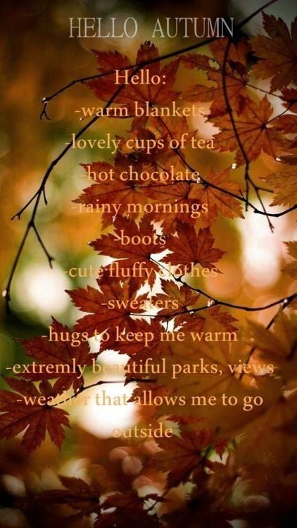 Hello Autumn Love Quote Autumn Hugs Leaves Boots Fall List Things Blanket  Sweaters Autumn Quotes