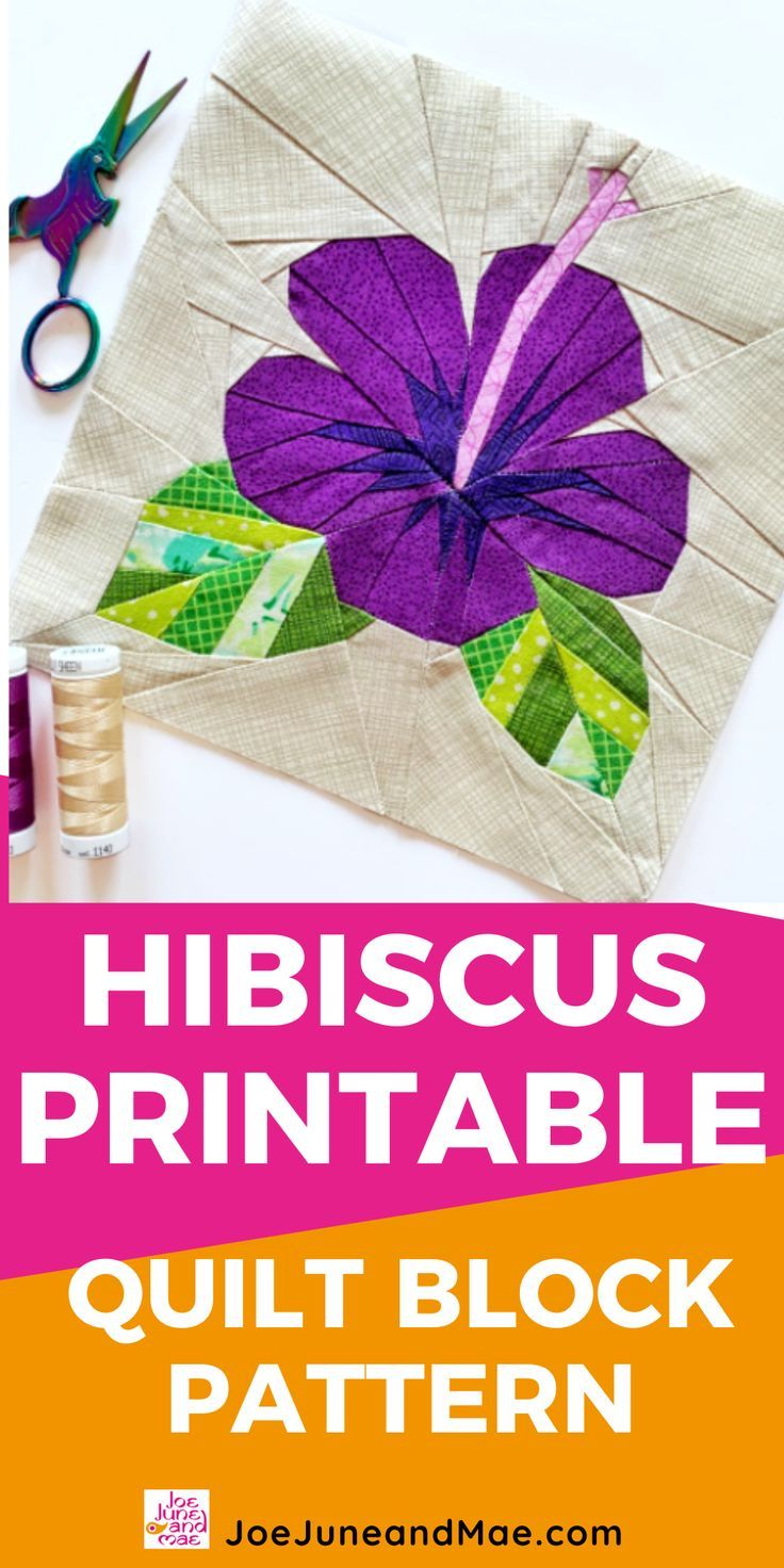 Awesome Hibiscus Flower Quilt Block Pattern In 2020 Paper Piecing Patterns Flower Quilt Patterns Quilt Block Pattern