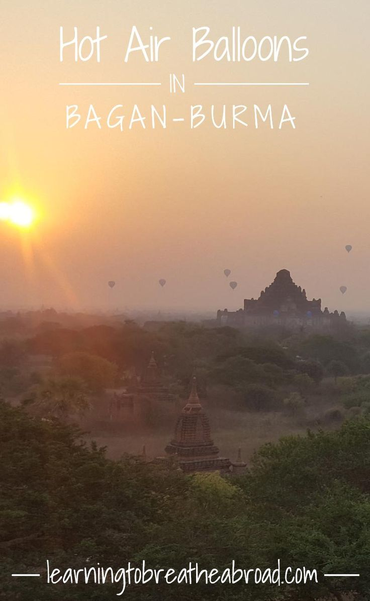 Hot Air Balloons in Bagan | Bagan Myanmar Travel | Temples of Bagan | Sunrise over the temples of Bagan | Bagan Burma Travel