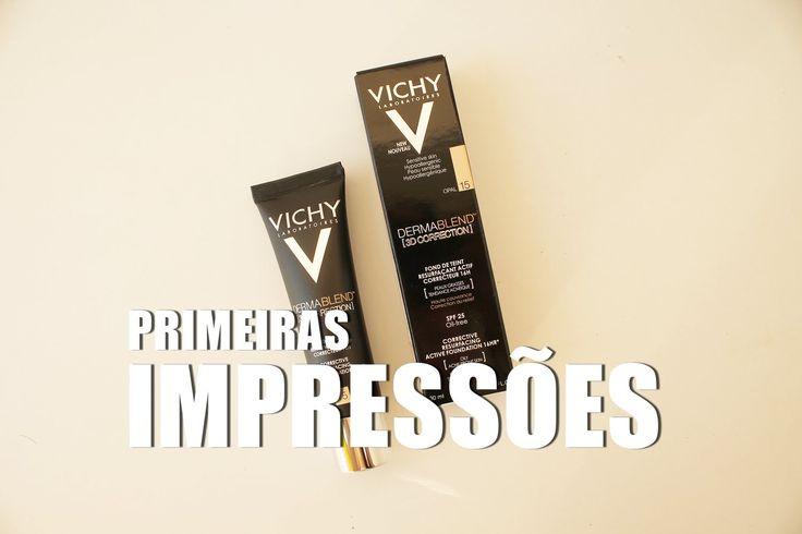 PRIMEIRAS IMPRESSÕES - VICHY DERMABLEND 3D CORRECTION