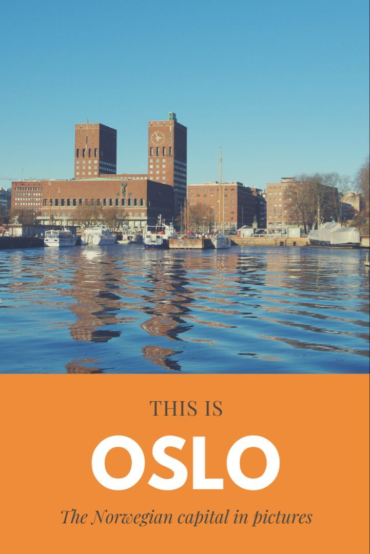 This Is Oslo In Pictures Oslo Norway Travel Narrative