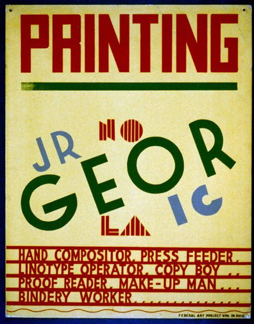 Poster promoting occupations in the printing industry, such as hand compositor, press feeder, linotype operator, copy boy, proofreader, make-up man, bindery worker, and others, showing various typefaces.