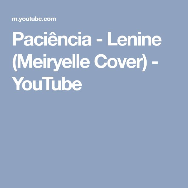 Paciência - Lenine (Meiryelle Cover) - YouTube