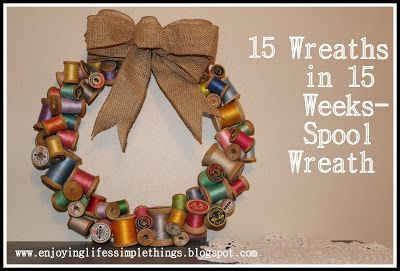 Wooden spool wreath tutorial with Enjoying Life's Simple Things