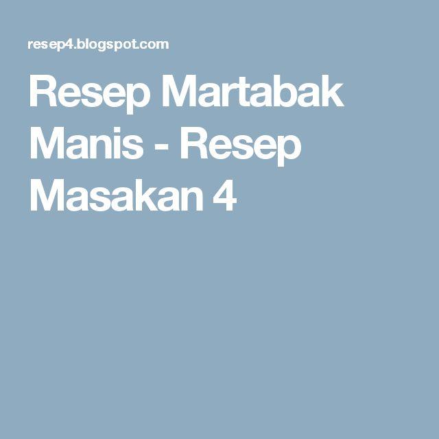 Resep Martabak Manis - Resep Masakan 4