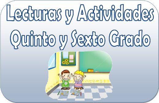Lecturas y actividades para quinto y sexto grado de primaria - http://materialeducativo.org/lecturas-y-actividades-para-quinto-y-sexto-grado-de-primaria/