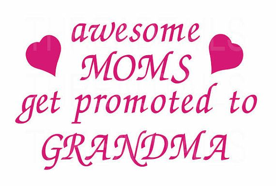 awesome MOMS get promoted to GRANDMA t-shirt. Cute shirt to give to Grandmother for Christmas, her Birthday, or any other special day! A cute way to announce the birth of your baby to the new Grandma to be.  by Threadtails, $14.00