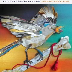 Download Matthew Perryman Jones - Land Of The Living for free here. http://free-christian-music-downloads.com/matthew-perryman-jones-land-of-the-living/ His newest album, which was funded through Kickstarter. For fans of David Grey, Jeff Buckley and Emmylou Harris.