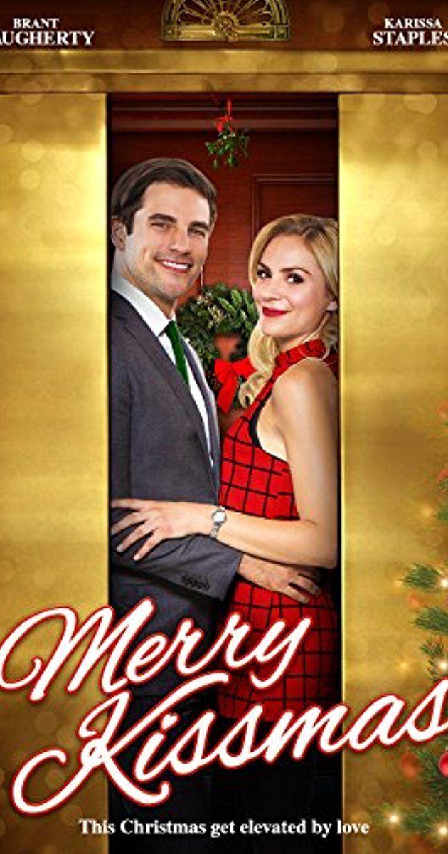 Merry Kissmas (TV Movie 2015) cast and crew credits, including actors, actresses, directo ...