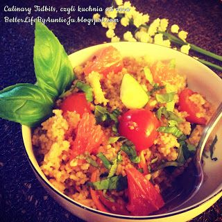 Better Life by Auntie Ju: Kuskus z warzywami i grejpfrutem [ENG]