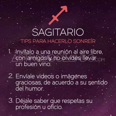 SAGITARIO: TIPS PARA HACERLO SONREÍR