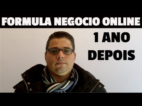 Curso Formula Negocio Online - 1 ano depois ( Formula Negocio Online )