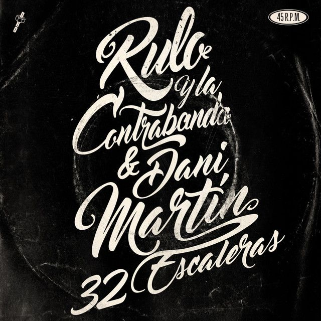 32 escaleras (feat. Dani Martín), a song by Rulo y la contrabanda, Dani Martín on Spotify