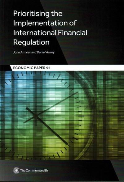 Prioritising the Implementation of International Financial Regulation
