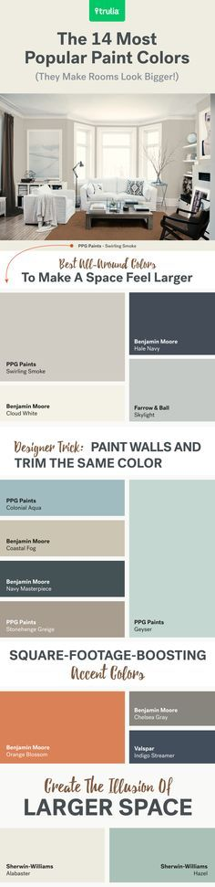 Make any room look bigger with these 14 most popular paint colors. Bonus tip: Paint walls and trim the same color to create the illusion of high ceilings. In general, the lighter the color, the bigger and brighter the room will appear.