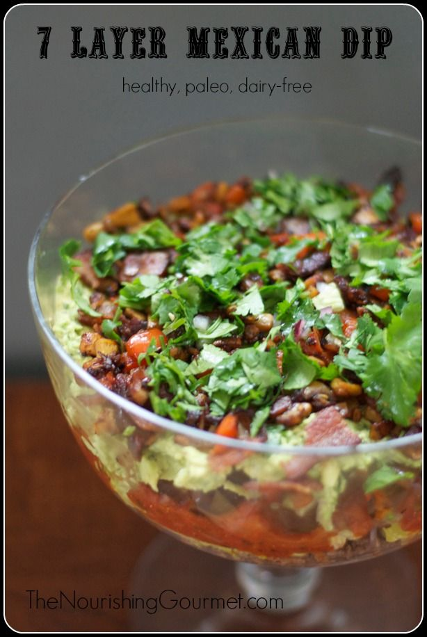 7 Layer Mexican Dip (Dairy-free, Paleo, and Healthy)