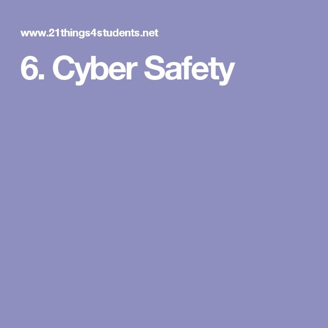 6. Cyber Safety