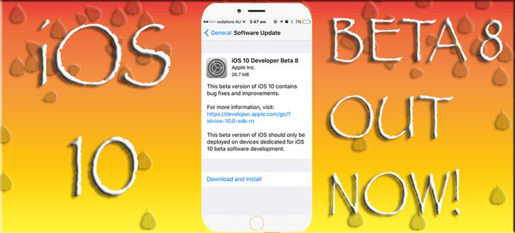Apple Seeds iOS 10 BETA 8 - OUT NOW, Learn More Here