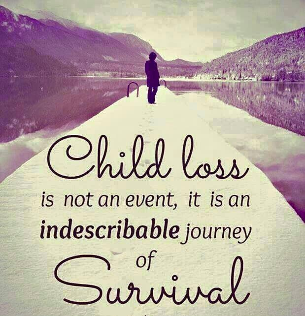 I Survived Cancer Suicide Trials And I Have Learned I: 11 Best Quotes: Loss Of Child Images On Pinterest