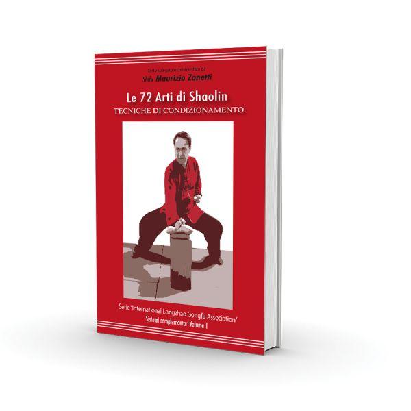 """Le 72 arti di Shaolin  I maestri di Arti Marziali dicono:  """"Se si pratica la tecnica pugilistica e non si allena il Gongfu, in vecchiaia tutto sarà vuoto"""". Il Gongfu è suddiviso in quattro tipologie: morbido, duro, interno, esterno. L'allenamento ha due fasi: allenare muscoli e tendini, poi coltivare il QÌ ."""