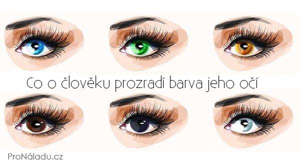 Co o člověku prozradí barva jeho očí | ProNáladu.cz
