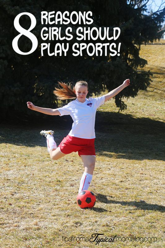 8 Reasons Girls Should Play Sports Girl playing soccer