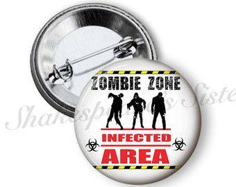 "Zombie Pin - Pinback Button - 1.5"" Pinback - Zombie Zone - Halloween Pin - Pin-Up Pinback Button"