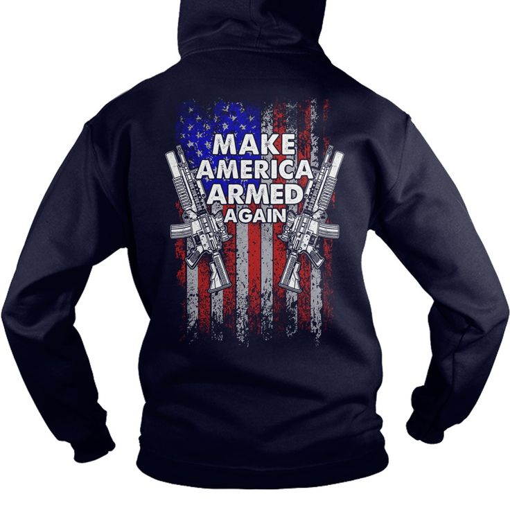Make America Armed Again - Great Again - Hot Shirt #gift #ideas #Popular #Everything #Videos #Shop #Animals #pets #Architecture #Art #Cars #motorcycles #Celebrities #DIY #crafts #Design #Education #Entertainment #Food #drink #Gardening #Geek #Hair #beauty #Health #fitness #History #Holidays #events #Home decor #Humor #Illustrations #posters #Kids #parenting #Men #Outdoors #Photography #Products #Quotes #Science #nature #Sports #Tattoos #Technology #Travel #Weddings #Women