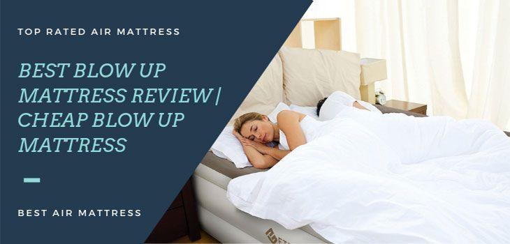 Best Blow Up Mattress Mattress Mattress Buying Air Mattress Camping