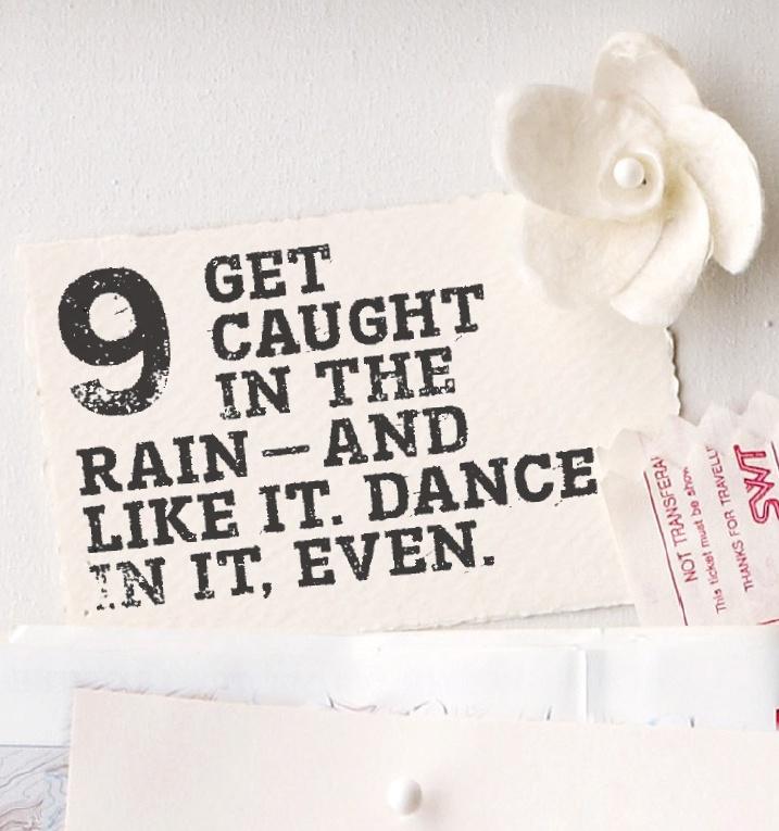 #9 Embrace the rain #bucketlist