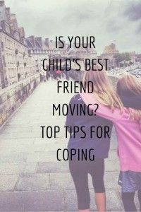 Is your child's best friend moving away? Top tips for coping | A Modern MotherA Modern Mother