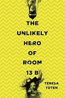 The Unlikely Hero of Room 13B (Gr 8+) Reader: Johnathan McClain Adam is reluctant to attend an OCD support group until he meets Robyn. In this honest and funny book, Adam (aka Batman) finds it in himself to save the day for friends and family, not to mention his very own Robin.